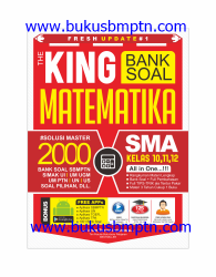 FRESH UPDATE #1 THE KING BANK SOAL MATEMATIKA SMA KELAS 10, 11, 12